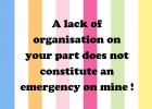 lack of organisation sign.png